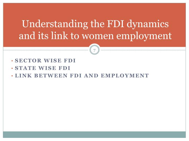 Understanding the FDI dynamics and its link to women employment