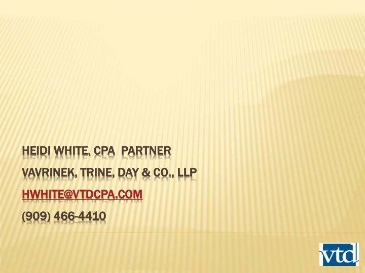 Heidi White, CPA  Partner