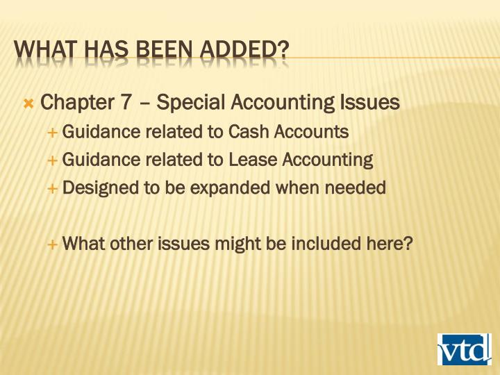Chapter 7 – Special Accounting Issues