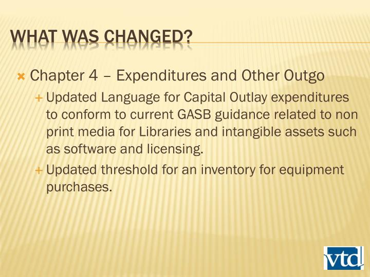 Chapter 4 – Expenditures and Other Outgo