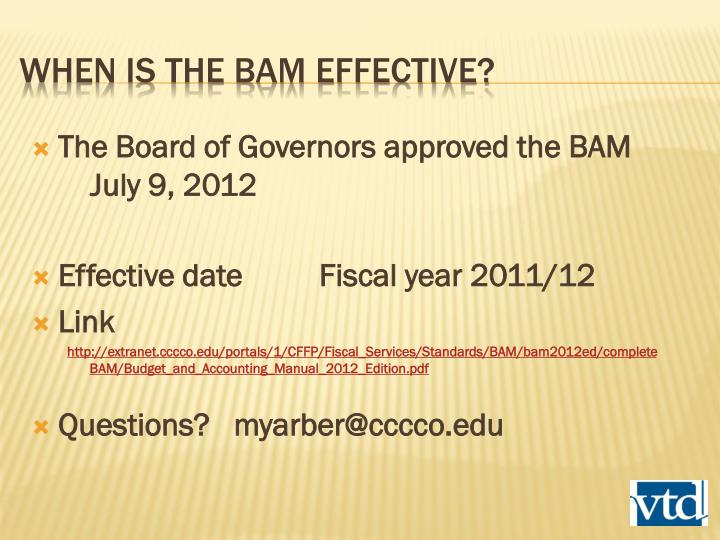 The Board of Governors approved the BAM