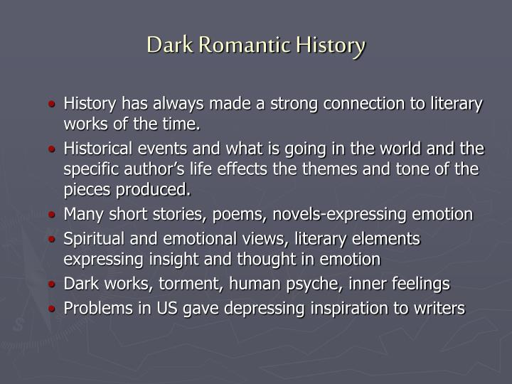 Dark romantic history