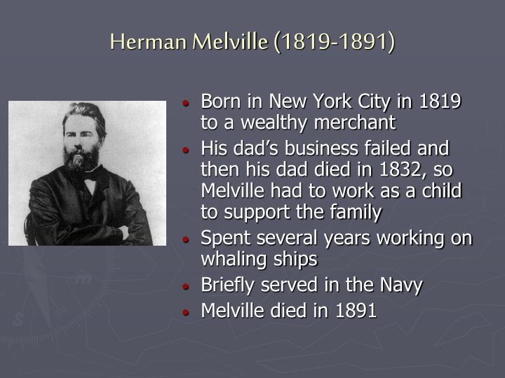 Herman Melville (1819-1891)