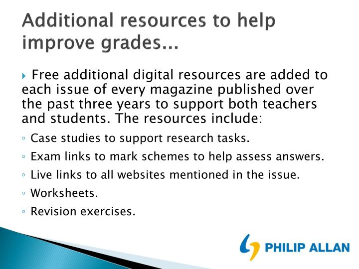 Additional resources to help improve grades...