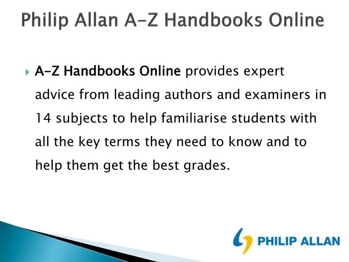Philip Allan A-Z Handbooks Online