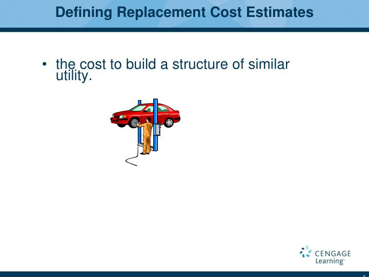 Defining Replacement Cost Estimates