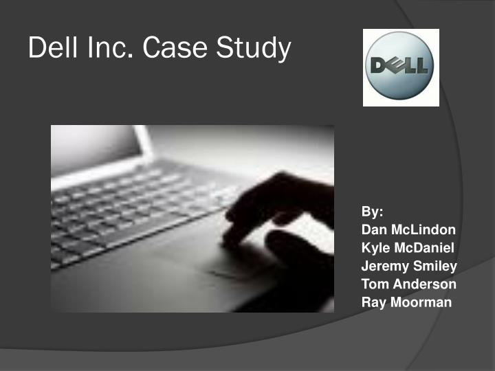 Dell inc case study