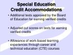 special education credit accommodations