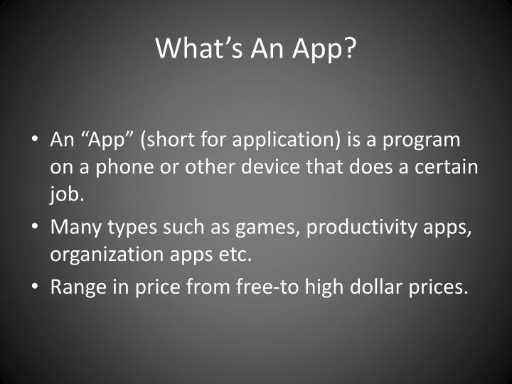 What's An App?