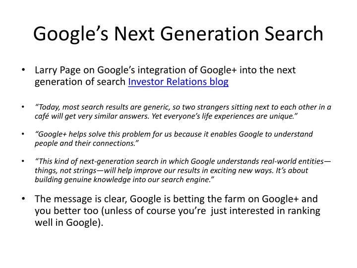 Google's Next Generation Search