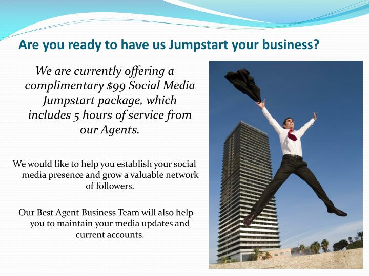 Are you ready to have us Jumpstart your business?