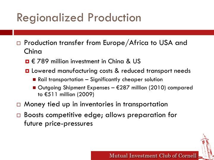 Regionalized Production