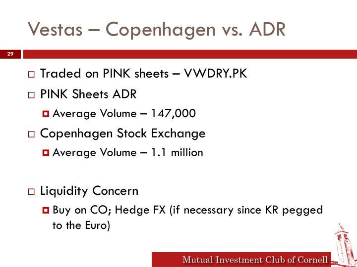Vestas – Copenhagen vs. ADR