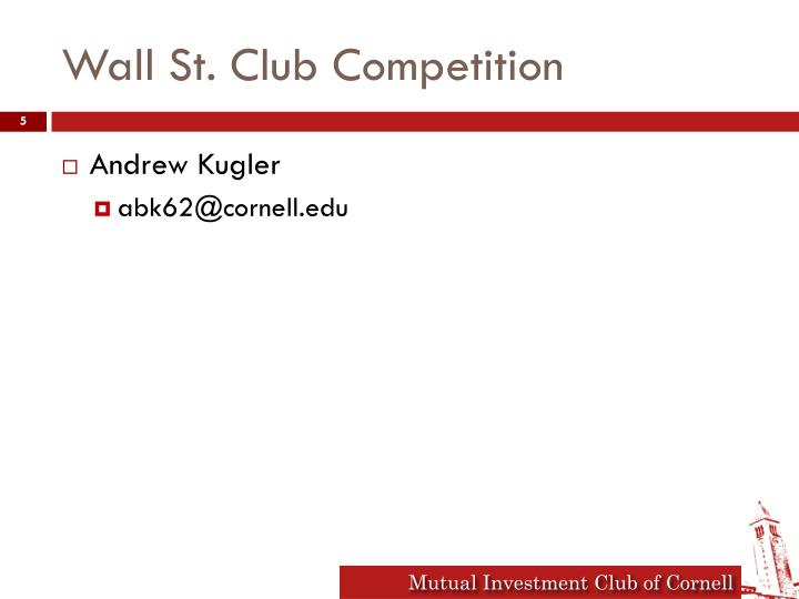 Wall St. Club Competition