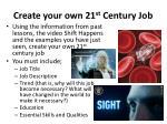 create your own 21 st century job