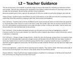 l2 teacher guidance