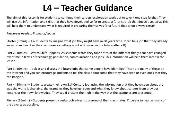 L4 – Teacher Guidance