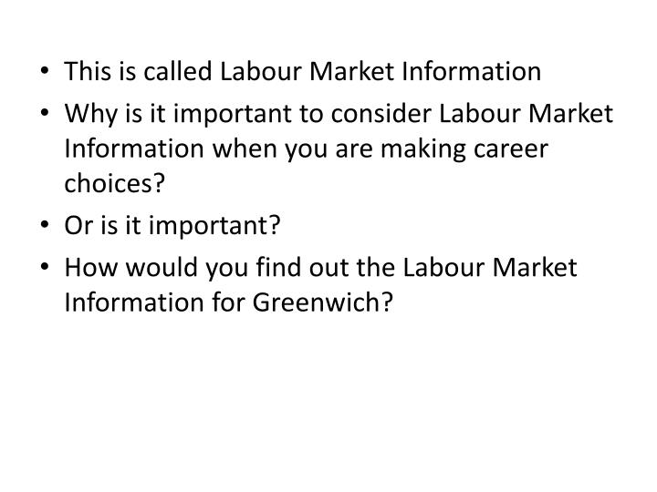 This is called Labour Market Information
