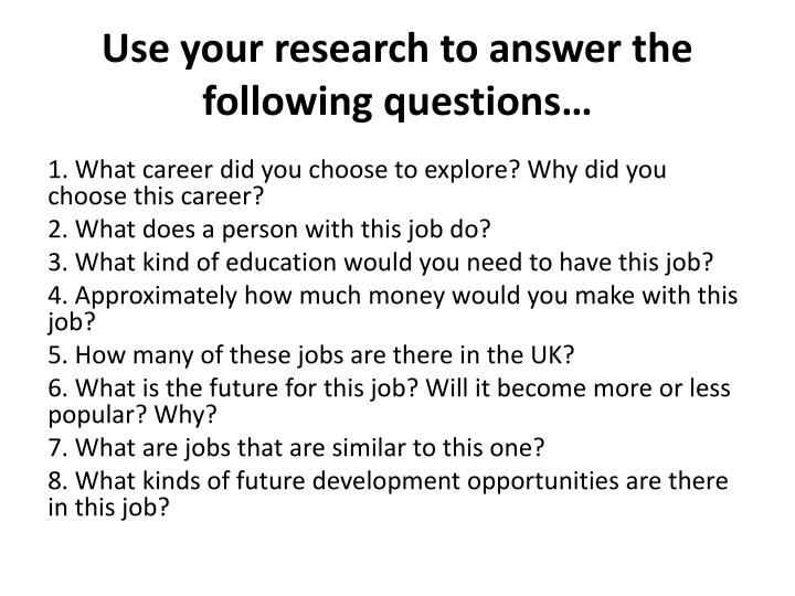 Use your research to answer the following questions…