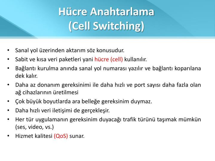 Hücre Anahtarlama