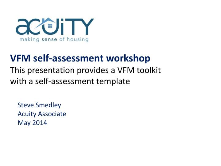 VFM self-assessment workshop