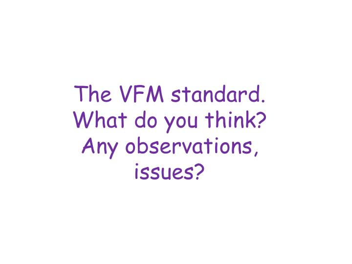 The VFM