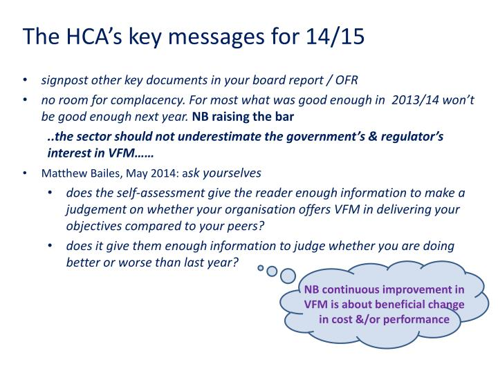 The HCA's key messages for 14/15