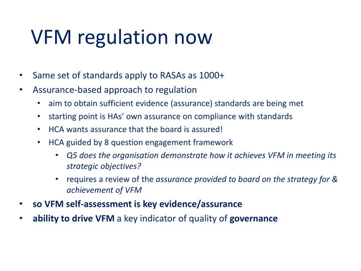 VFM regulation now