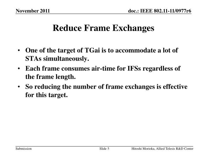 Reduce Frame Exchanges