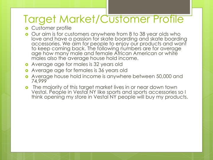 Target Market/Customer Profile