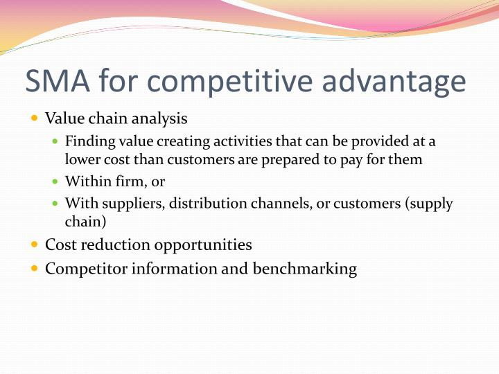 SMA for competitive advantage