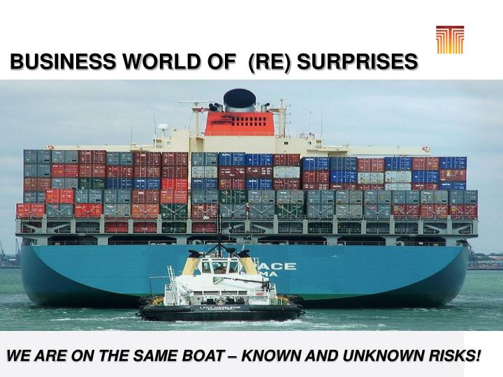 BUSINESS WORLD OF  (RE) SURPRISES