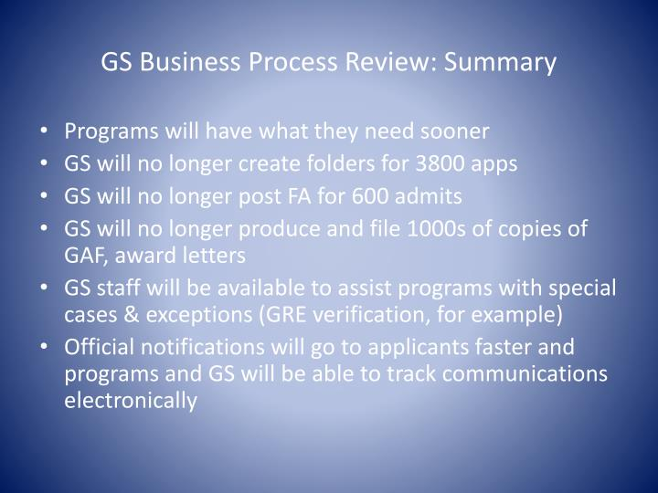 GS Business Process Review: Summary