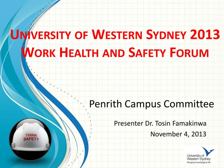 University of western sydney 2013 work health and safety forum
