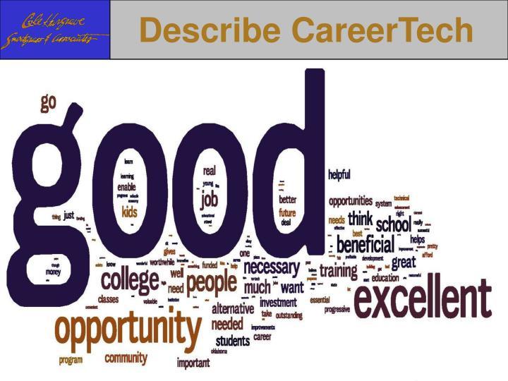 Describe CareerTech