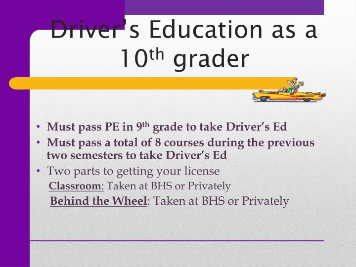 Driver's Education as a 10