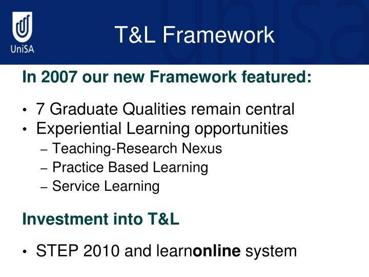 T&L Framework