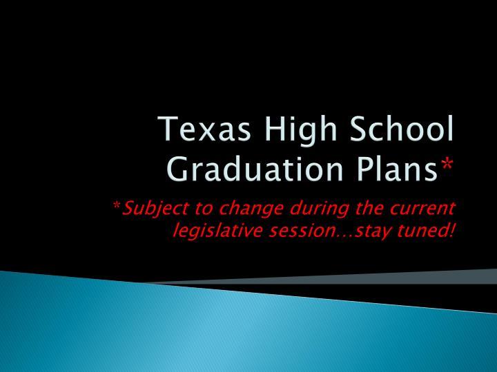 Texas High School Graduation Plans
