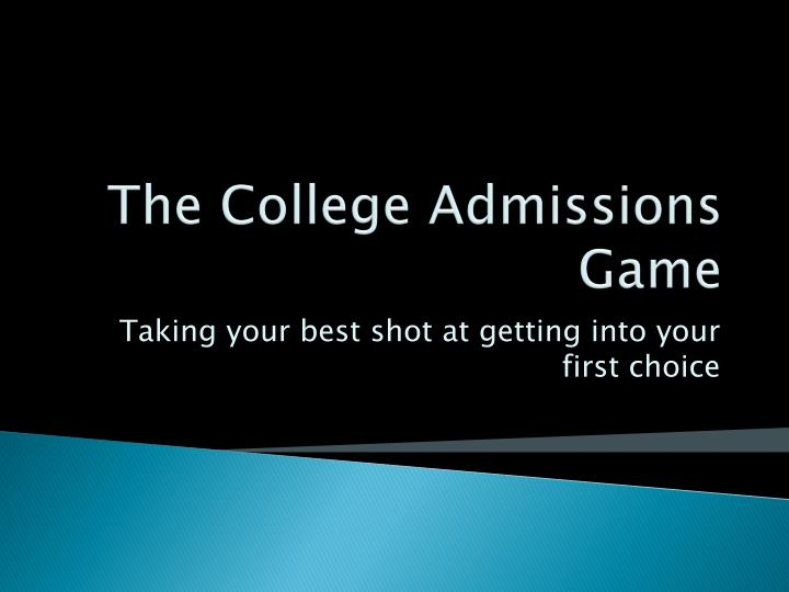 The College Admissions Game