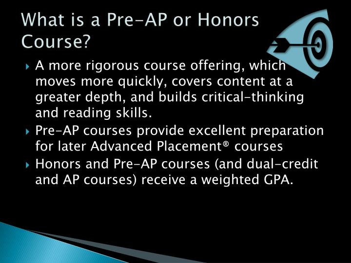 What is a Pre-AP or Honors Course?