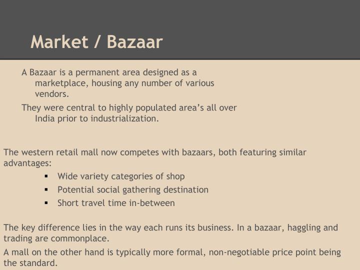 Market / Bazaar
