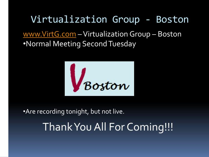 Virtualization group boston