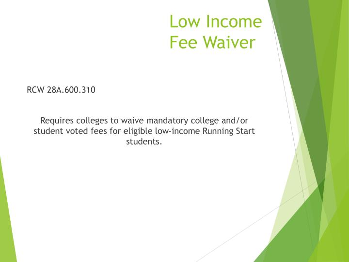 Low Income Fee Waiver