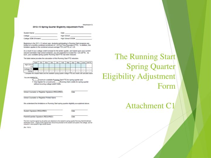 The Running Start Spring Quarter Eligibility Adjustment Form