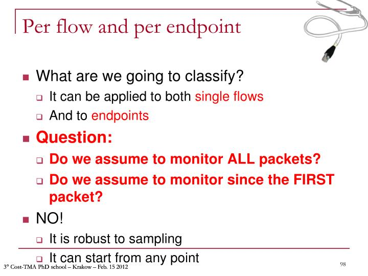 Per flow and per endpoint