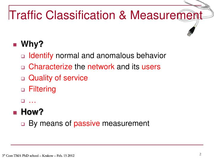 Traffic classification measurement