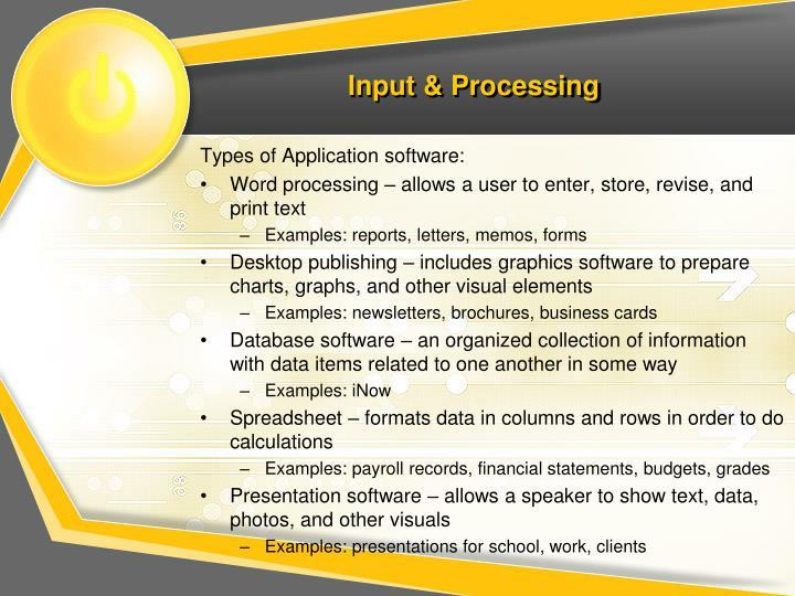 Input & Processing