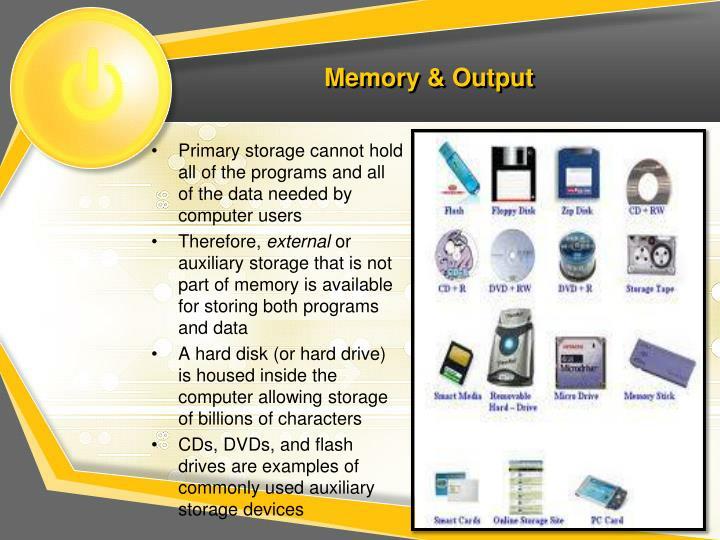 Memory & Output