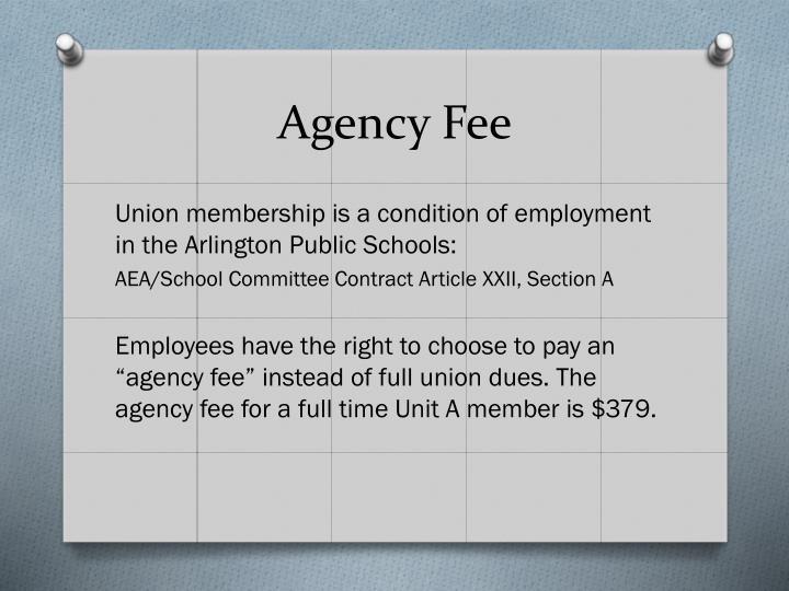 Agency Fee