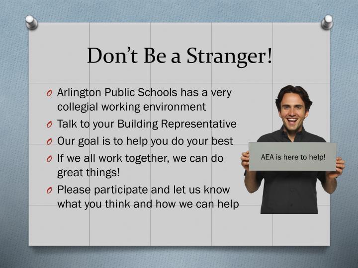 Don't Be a Stranger!